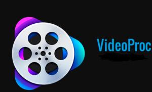 VideoProc Crack v4.1+ Serial Key Free Download [2021]